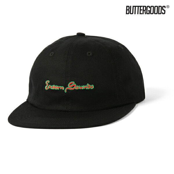 【BUTTER GOODS】EASTERN SOUNDS 6 PANEL CAP カラー:black 【バターグッズ】【スケートボード】【キャップ/帽子】