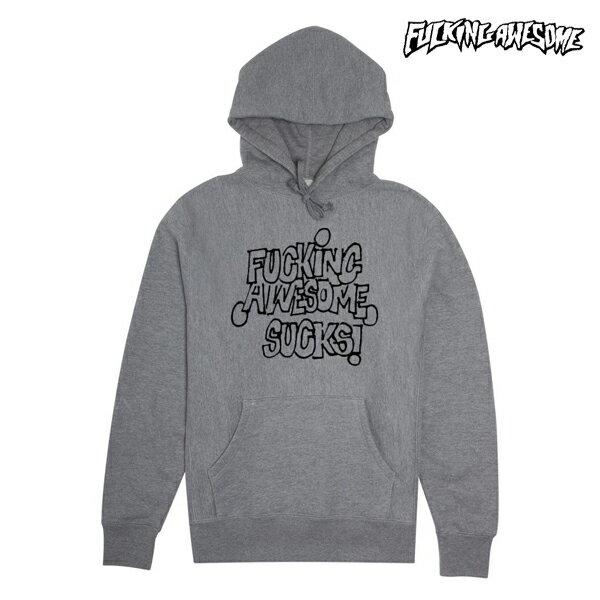 【FUCKING AWESOME】FA SUCKS hoodie カラー:gray 【ファッキンオウサム】【スケートボード】【パーカー/プルオーバー】