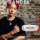 【着後レビューでBANDELグッズ!】BANDEL バンデル BRACELET ブレスレット 2019 COLLECTION LINE