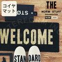 【インターフォルム公式】 The Norm Stuff ザ・ノームスタッフ 玄関マット | コイヤーマット おしゃれ お洒落 かわいい インテリア コイヤマット シンプル モダン モノトーン カジュアル 北欧 ナチュラル スタイリッシュ 玄関 入口 ドア ベランダ 一人暮らし 新居 WELCOME