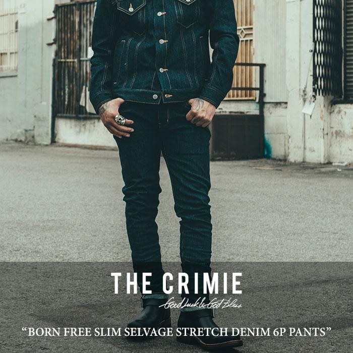 CRIMIE(クライミー)BORN FREE SLIM SELVAGE STRETCH DENIM 6P PANTS【2017AUTUMN/W...