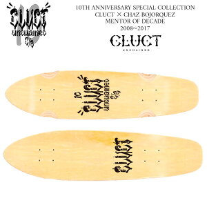 CLUCT(クラクト)CRUISER【CLUCT10THANNIVERSARYSPECIALCOLLECTION先行予約】【CLUCT×CHAZBOJORQUEZ】【送料無料】【キャンセル不可】【#02382】