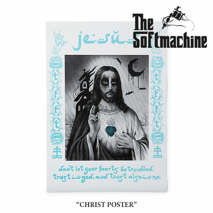 SOFTMACHINE(ソフトマシーン)CHRIST POSTER(POSTER)【2017SUMMER VACATION新作】【...