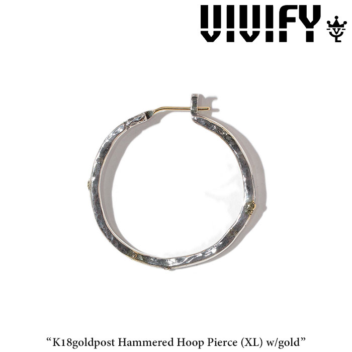 VIVIFY(ヴィヴィファイ)K18goldpost HammeredHoop Pierce(XL)w/gold【2017 2nd EXHIBITION 先行予約】【送料無料】【キャンセル不可】【職人の完全手作業による逸品】【VIVIFY ピアス】【VFP-190】