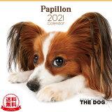 【送料無料】THE DOG 2021年 カレンダー パピヨン[犬/ドッグ/ペット/calendar/令和/壁掛け]