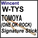Wincent / W-TYS Tomoya(ONE OK ROCK) Signature Model ウィンセント【池袋店】
