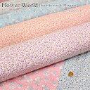 『Flower World≪フラワーワールド≫』≪リトルフラワー&マーガレット≫コットン100%シーチングプリント ●生地幅:約110cm花柄 50cm単位