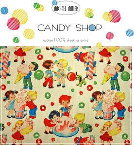 7月16日さっそく大人気で再×9入荷♪michael miller『CANDY SHOP≪キャンディーショップ≫』コ...