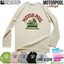 MOTORPOOL college/オリジナルロングTシャツ/ネット限定長袖Tシャツ【cloth】MILDCHOP