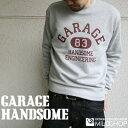 Garage Handsam2/オリジナルトレーナー/ネット限定スタン...