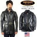 バンソン VANSON J 3/4 カーコート ブラック ■ミンクオイルプレゼント■(アメリカ製 米国製 レザージャケット レザーコート 革ジャン)