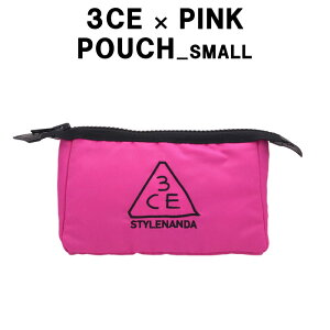 『3CE・STYLENANDA』3CE ポーチ(S)ピンク(PINK)【3CE POUCH SMALL】【韓国コスメ】【スモール】【メイク ポーチ】【化粧ポーチ】【スタイルナンダ】【オルチャン】【プレゼント ギフト】【イン