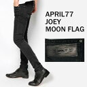 april77(エイプリル77)Joey Moon Flag スキニージーンズ メンズ スキニーパンツ ブラックデニム ブラックジーンズ 黒 色落ち(パンク ロック ファッション ロック服装 スキニーデニム スリム ヴィンテージ)ロカビリー バイカー ロック系 モード系 APRIL77