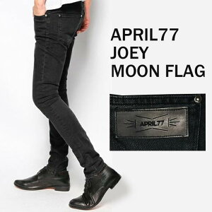 APRIL77(エイプリル77)Joey Moon Flag(かっこいい ジーパン ジーンズ スキニーパンツ ズボン デニム スキニー デニムパンツ ブラック パンツ ブラックジーンズ ブラックデニム メンズ 黒)