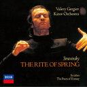 ワレリー・ゲルギエフ「 ストラヴィンスキー:バレエ《春の祭典》/スクリャービン: