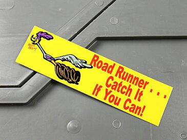 ロードランナー ステッカー ルーニー・テューンズ 車 バイク アメリカン かっこいい カーステッカー Catch It If You Can! 【メール便OK】_SC-MS048-FEE