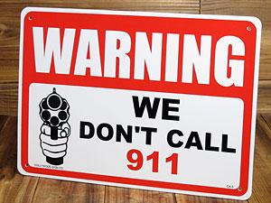 サインプレート 看板 サインボード 標識 防犯 セキュリティー 警告、警察など呼びません。(私たちがが撃ちます) アメリカ アメリカン雑貨_SP-CA05-SHO