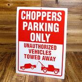 パーキングサインプレート(駐車案内板)/チョッパーズ専用駐車場