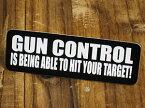 ステッカー ヘルメット 車 アメリカン おしゃれ バイク かっこいい GUN CONTROL IS BEING ABLE TO HIT YOUR TARGET! 銃規制とは狙った相手のみを的確に撃つことだ! 【メール便OK】_SC-047-GEN
