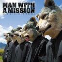 【送料無料】[枚数限定][限定]WELCOME TO THE NEWWORLD【アナログ盤】/MAN WITH A MISSION[ETC]【返品種...