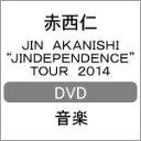 "【送料無料】JIN AKANISHI""JINDEPENDENCE""TOUR 2014/赤西仁[DVD]【返品種別A】"
