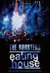 【送料無料】eating house/THE ROOSTERS[DVD]【返品種別A】