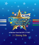 【送料無料】THE IDOLM@STER SideM 2nd STAGE 〜ORIGIN@L STARS〜 Live Blu-ray【Shining Side】/アイドルマスターSideM[Blu-ray]【返品種別A】