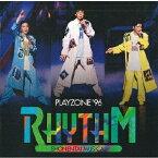 PLAYZONE'96 RHYTHM/少年隊[CD]【返品種別A】