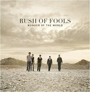 WONDER OF THE WORLD[輸入盤]/RUSH OF FOOLS[CD]【返品種別A】
