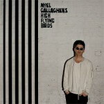 【送料無料】CHASING YESTERDAY/NOEL GALLAGHER'S HIGH FLYING BIRDS[CD]【返品種別A】