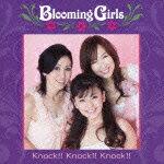 Knock!! Knock!! Knock!!(初回生産限定盤)/Blooming Girls[CD+DVD]