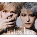 【送料無料】Flawless Love TYPE A【CD2枚組+Blu-ray】/ジェジュン[CD+Blu-ray]【返品種別A】
