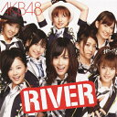 RIVER/AKB48[CD+DVD]【返品種別A】