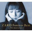 【送料無料】ZARD Forever Best 〜25th ANNIVERSARY〜/ZARD[Blu-specCD2]【返品種別A】