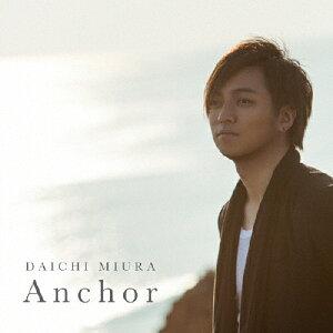 【送料無料】Anchor(DVD付/MUSIC VIDEO盤)/三浦大知[CD+DVD]【返品種別A】