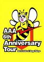 【送料無料】AAA 6th Anniversary Tour 2011.9.28 at Zepp Tokyo/AAA[DVD]【返品種別A】