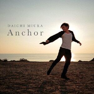 【送料無料】Anchor(DVD付/CHOREO VIDEO盤)/三浦大知[CD+DVD]【返品種別A】