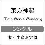 【送料無料】[枚数限定][限定盤]Time Works Wonders(初回生産限定盤)/東方神起[CD+DVD]【返品種...