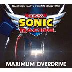 【送料無料】MAXIMUM OVERDRIVE - TEAM SONIC RACING ORIGINAL SOUNDTRACK/SONIC THE HEDGEHOG[CD]【返品種別A】