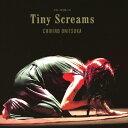 【送料無料】Tiny Screams/鬼束ちひろ[CD]通常盤【返品種別A】