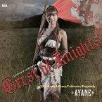 Crest of Knights(DVD付)/彩音[CD+DVD]【返品種別A】