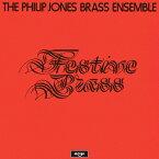 フェスティーヴ・ブラス/フィリップ・ジョーンズ・ブラス・アンサンブル[CD]【返品種別A】
