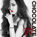 [枚数限定][限定盤]CHOCOLATE(初回限定盤)/ちゃんみな[CD+DVD]【返品種別A】