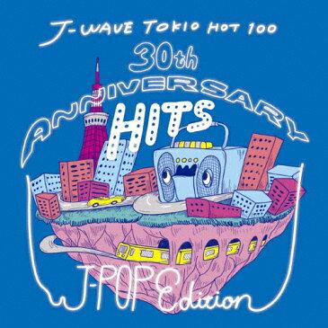 【送料無料】J-WAVE TOKIO HOT 100 30th ANNIVERSARY HITS -J-POP EDITION/オムニバス[CD]【返品種別A】