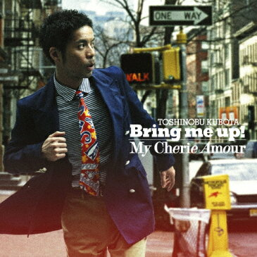 Bring me up!/久保田利伸[CD]通常盤【返品種別A】