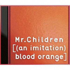 [(an imitation)blood orange]/Mr.Children[CD]通常盤【返品種別A】