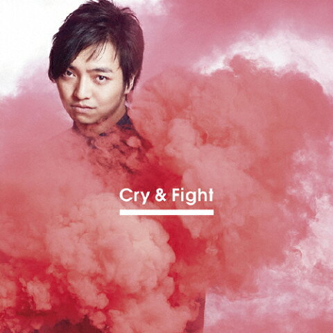 Cry & Fight(Choreo Video盤)/三浦大知[CD+DVD]【返品種別A】