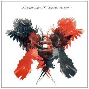 ONLY BY THE NIGHT[輸入盤]/KINGS OF LEON[CD]【返品種別A】