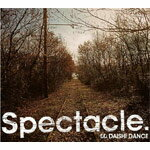 【送料無料】Spectacle./DAISHI DANCE[CD]【返品種別A】【smtb-k】【w2】
