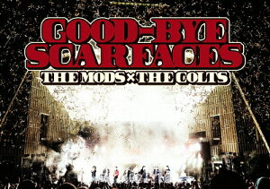 【送料無料】GOOD-BYE SCARFACES/THE MODS,THE COLTS[DVD]【返品種別A】